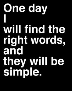 """Jack Kerouac Quote from """"On The Road"""": Words They Will Be Simple ... #jack_kerouac #quoies"""