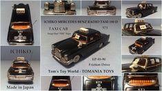**** Tom's Toy World - TomaniaToys ****: MERCEDES MODEL CARS Mercedes Models, Mercedes Benz, Tin Toys, Buick, Taxi, Diecast, Japan, Japanese
