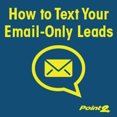 Agent Hack: How to Text Your Email-Only Internet Leads