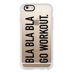 iPhone 6 Plus/6/5/5s/5c Case - Bla bla bla go workout large black ($40) ❤ liked on Polyvore featuring accessories, tech accessories e iphone case