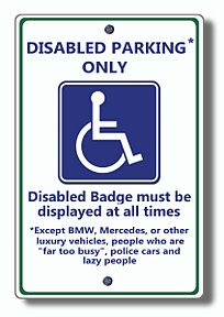 """The """"New"""" Disabled Parking Sign..."""