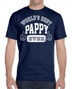 World's Best Pappy Ever - Unisex T-shirt - Gifts For Pappy - Pappy Shirt - Pappy Gift by FamilyTeeStore on Etsy