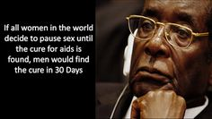 Check out 15 funny quotes inspired by President Mugabe as he turns 93 Dope Quotes, Great Quotes, Funny Quotes, Funny Memes, Mugabe Quotes, Africa Quotes, African Proverb, Eyes On The Prize, Personal Development
