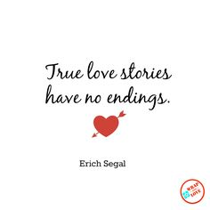 Aaaaah....lovely!  Erich Segal was best known for Love Story. #wrapwithlove #gifts #inspiration #Valentine #ValentinesDay #quotes #love