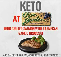 KETO AT OLIVE GARDEN So you're headed to Olive Garden but want to order something to keep it keto? ORDER Herb Grilled Salmon with Parmesan Garlic Broccoli 460 Calories, Fat, Protein, Total Keto Foods, Paleo Diet, Keto Fast Food Options, Healthy Options, Keto Restaurant, Restaurant Ideas, Vegan Blog, Keto On The Go, Low Carb Recipes