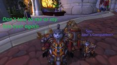 Don't talk to me or my Son... #worldofwarcraft #blizzard #Hearthstone #wow #Warcraft #BlizzardCS #gaming