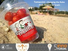"Tomaccini Snack Sexy Tomato ""Changing the Rules"" InnoForum 31 Presentation, Veggies, Change, Snacks, Fruit, Drinks, Bottle, Sexy, Greece"