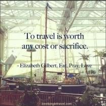 To travel is worth any cost