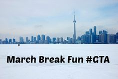 Fun March Break activities for GTA families