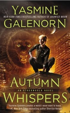 Otherworld # 17 Autumn Whispers (An Otherworld Novel) by Yasmine Galenorn, http://www.amazon.com/dp/B00BDQ3BO2/ref=cm_sw_r_pi_dp_4neBsb1P3CERC