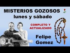 Santo Rosario Misterios Gozosos –Felipe Gomez (Actualizado-completo) - YouTube Youtube, Inspire, Songs, Holy Rosary, Frases, Praying The Rosary, Catholic Saints, Powerful Prayers, Rosaries