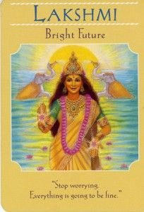 """day 5. Lakshmi - Bright Future (Goddess Guidance Oracle Card by Doreen Virtue) """"Goddess of my heart, I believe that the universe is kind, and that everything is in perfect divine order. I free my mind of worry and fear and choose thoughts and feelings that are in harmony with love, abundance, and peace. I allow the light to guide me."""""""