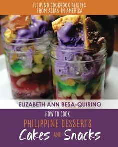 How to Cook Philippine Desserts Cakes and Snacks Filipino Cookbook Recipes of Asian in America ** You can find more details by visiting the image link. Filipino Desserts, Filipino Recipes, Filipino Dishes, Filipino Street Food, Filipino Food, Coconut Milk Pudding, Pinoy Food, Sweet Cakes, Cookbook Recipes