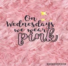 On wednesdays we wear pink mean girls wallpaper mean girls m Funny Hump Day Memes, Funny Wednesday Quotes, Hump Day Quotes, Wednesday Humor, Mean Girl Quotes, Funny Girl Quotes, Life Quotes Love, Girly Quotes, Movie Quotes