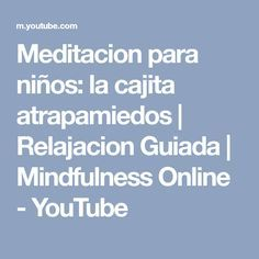 Mindfulness Online, Mindfulness For Kids, Brain Activities, Youtube, Toddler Yoga, Emotional Intelligence, Preschools, Psicologia, Tips