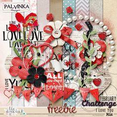 "Palvinka Designs: February Challenge and ""I Love You"" - Freebie Kit"