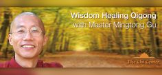 Join us for this rare opportunity to practice Qigong with Master Mingtong Gu, who is honored as the Master of the Year by the World Qigong Congress in 2011 and trained in the largest Qigong hospital in China. Master Gu will lead Wisdom Healing Qigong, a profound and effective system of healing and transformation for optimizing health and wellness. Using gentle movements, sounds, visualization, and meditation, the mind, body and heart are empowered with more vitality, joy and purpose.  This…