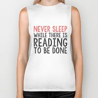 Biker Tank featuring Never Sleep While There is Reading To Be Done by bookwormboutique