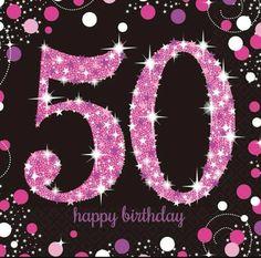 GBP - Amscan Sparkling Celebration Happy Birthday Napkins (Pack Of & Garden Happy 50th Birthday Sister, 50th Birthday Wishes, 40th Birthday Quotes, Happy Birthday Messages, 40th Birthday Parties, Happy Birthday Images, Happy Birthday Greetings, 50th Birthday Cards For Women, Birthday Ideas