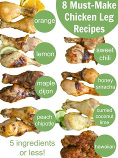 How to Make Chicken Legs + 8 of the Best Chicken Leg Recipes (All the Sauces Have 5 Ingredients or Less!)