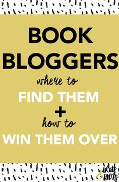 Time for a lesson in book marketing! If you want more readers for your book, it's time to turn to book bloggers. Learn where to find them and how to win them over! | Blots & Plots