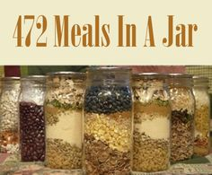 472 Meals In A Jar...http://homestead-and-survival.com/472-meals-in-a-jar/