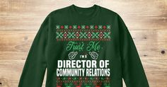 If You Proud Your Job, This Shirt Makes A Great Gift For You And Your Family.  Ugly Sweater  Director of Community Relations, Xmas  Director of Community Relations Shirts,  Director of Community Relations Xmas T Shirts,  Director of Community Relations Job Shirts,  Director of Community Relations Tees,  Director of Community Relations Hoodies,  Director of Community Relations Ugly Sweaters,  Director of Community Relations Long Sleeve,  Director of Community Relations Funny Shirts,  Director…