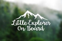 DECAL [Little Explorer On Board] Vinyl Decal for car window. Baby On Board Sign. Baby Shower Gift.
