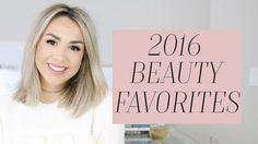 2016 BEAUTY FAVORITES! Alexandrea Garza
