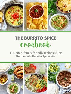 The Burrito Spice Cookbook - an e-cookbook full of 18 simple recipes that use homemade Burrito Spice Mix including appetizers, light meals and mains Mexican Food Recipes, New Recipes, Simple Recipes, Ethnic Recipes, Gumbo Recipes, Mince Recipes, Pastry Recipes, Mini Muffins, Strawberries