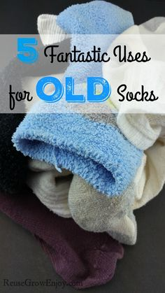 5 Fantastic Uses for Old Socks