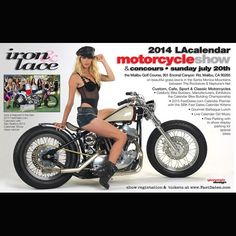 LA Calendar Motorcycle Show – Dates and Location UPDATE  The event will be held in Malibu on July 20th 2014  http://www.lightningcustoms.com/la-calendar-show.html   Ride Safe,  Steve www.LightningCustoms.com  #LACalendarMotorcycleShow #LightningCustoms