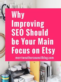 nice Your Etsy focus needs to be on SEO! Find out why on Merriweather Council. Craft Business, Creative Business, Starting An Etsy Business, Etsy Seo, Business Advice, Online Business, Business Help, Sell On Etsy, Etsy Seller