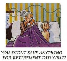 Save for retirement.