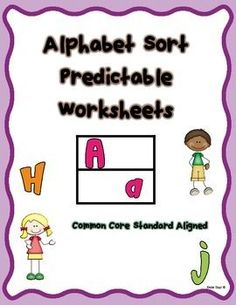 """1.Letter Sort (1 page for each letter) Students cut and paste upper/lowercase letters in various different fonts on a """"Letter Sort"""" worksheet.  2. Assessments (3 pages; A-I, J-R and S-Z) Students match Uppercase and  Lowercase letters correctly.  *Activity sheets are predictable and students are able to do them independently with minimal assistance."""