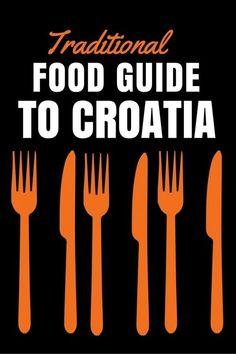 Traditional Croatian Food Guide | Croatia Travel Blog