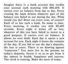 Think about it. Imagine there is a bank account. Good Quotes, Quotes To Live By, Inspirational Quotes, Motivational Quotes, Awesome Quotes, Fantastic Quotes, Positive Quotes, Meaningful Quotes, Motivational Wallpaper