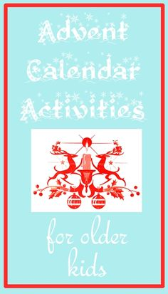 Advent activity ideas for 8-12 year olds: make your own activity based advent calendar