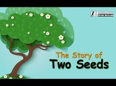 Motivational short story of two seeds -inspirational story about positive thinking for kids. from motivational picture quotes Small Stories For Kids, Picture Story For Kids, English Stories For Kids, Short Stories For Kids, English Story, Kids English, Inspirational Stories For Students, Motivational Stories, Inspirational Movies