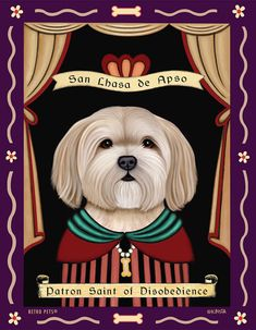"Lhasa Apso ""Patron Saint of Disobedience"" Art Print by RetroPetsGallery, $20.00"