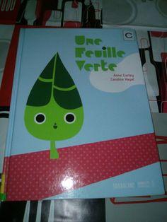 Un petit livre de saison : Une feuille verte