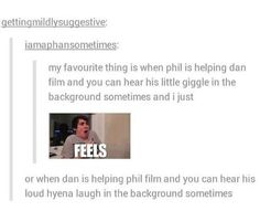 Dan and Phil are literally friend goals...