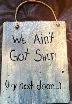 Funny Signs, Door Signs, Funny Door Signs, Try Next Door Sign, Home Decor, Porch Signs, Yard Signs
