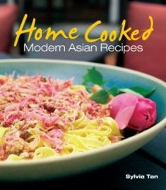 Home Cooked: Modern Asian Recipes PDF