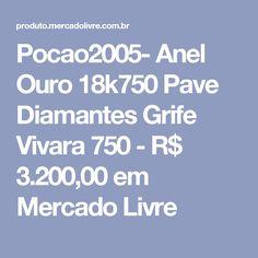 Pocao2005- Anel Ouro 18k750 Pave Diamantes Grife Vivara 750 - R$ 3.200,00 em Mercado Livre