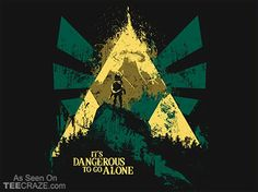 It's Dangerous To Go Alone T-Shirt - http://teecraze.com/its-dangerous-to-go-alone-t-shirt-2/ -  Designed by girardin27