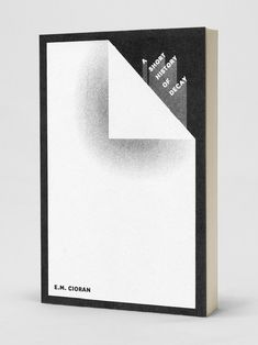 Book cover design for E. Cioran's A Short History of Decay Graphic Design Books, Graphic Design Inspiration, Graphic Prints, Graphic Posters, Design Graphique, Art Graphique, Layout Design, Print Design, Art Expo
