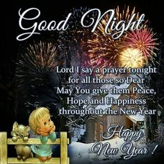 goodnight to all my family and friends on this new years eve night