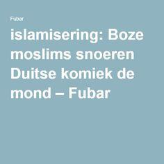 islamisering: Boze moslims snoeren Duitse komiek de mond – Fubar