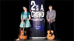 2's A Crowd Acoustic Duo Auckland - Compilation demo 2015